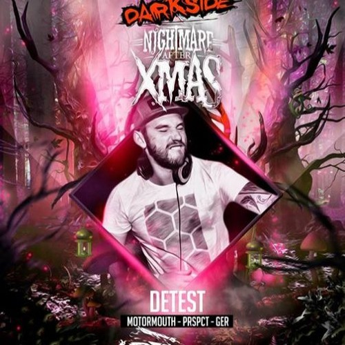Motormouth Podcast 021 – DETEST – Nightmare After Xmas Mix #2