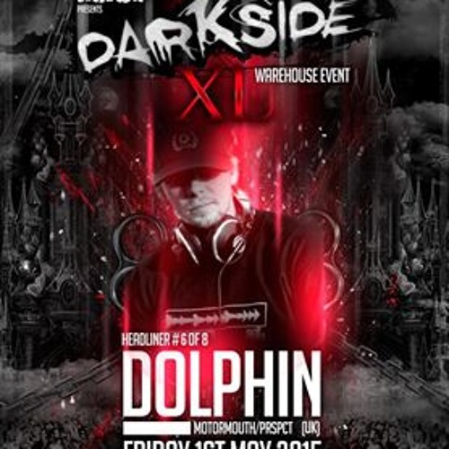 Motormouth Podcast 007 – DOLPHIN – Darkside XL Mix #1
