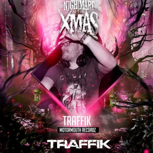 Motormouth Podcast 022 – TRAFFIK – Nightmare After Xmas Mix #4