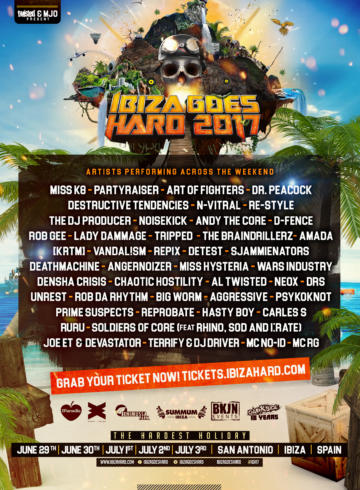 Ibiza Goes Hard 2017 – The Hardest Holiday