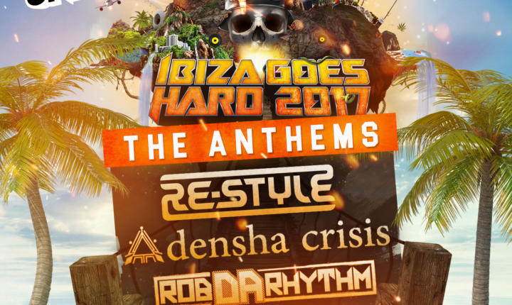 Ibiza Goes Hard – The Anthems Out Now