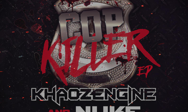 COP KILLER EP on Motormouth Recordz by Khaoz Engine & Nuke