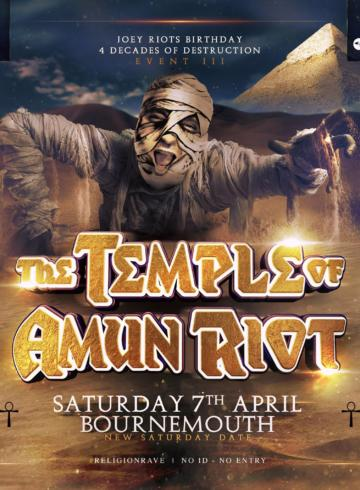 "Religion Event III ""The Temple of Amun Riot"" – Joey Riot Birthday"
