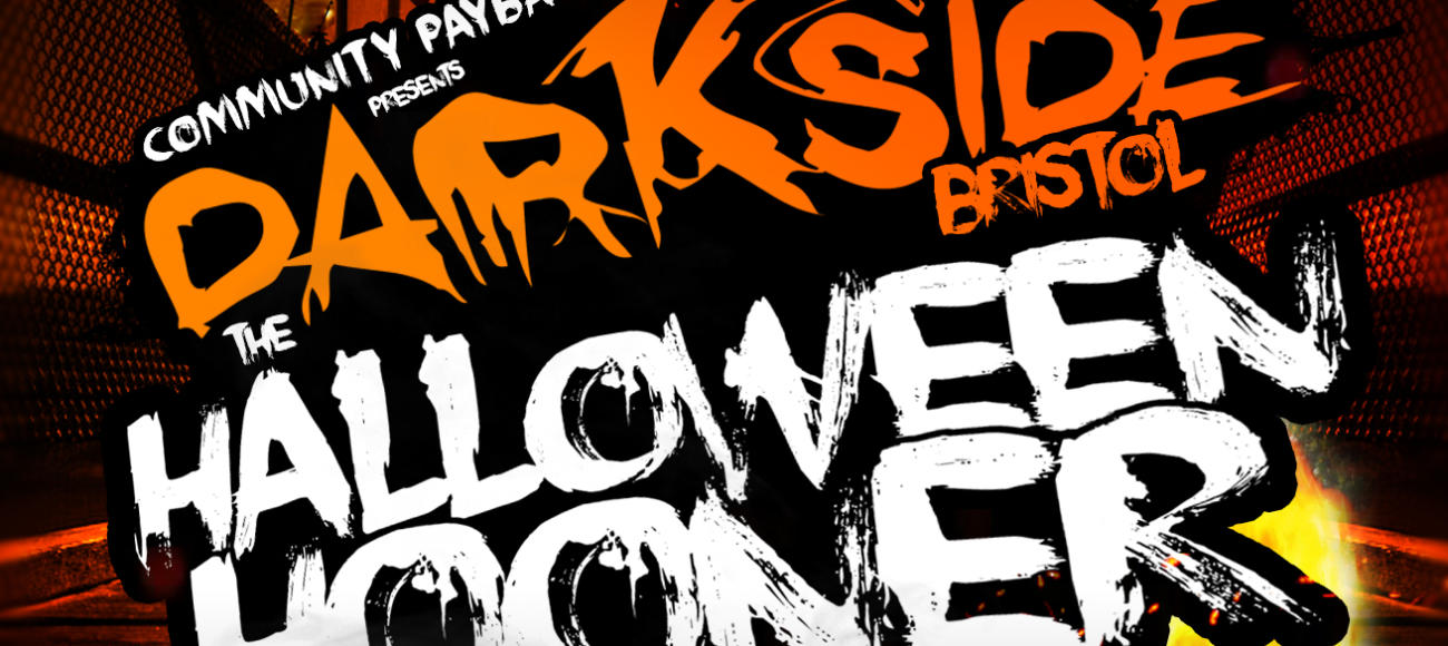 Darkside Bristol: The Halloween Hooner