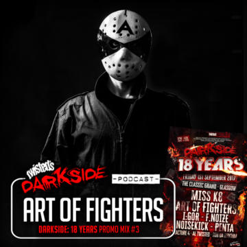 Twisted's Darkside Podcast 280 – ART OF FIGHTERS – Darkside: 18 Years Promo Mix #3