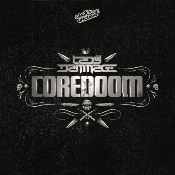 Lady Dammage – COREDOOM CD Album