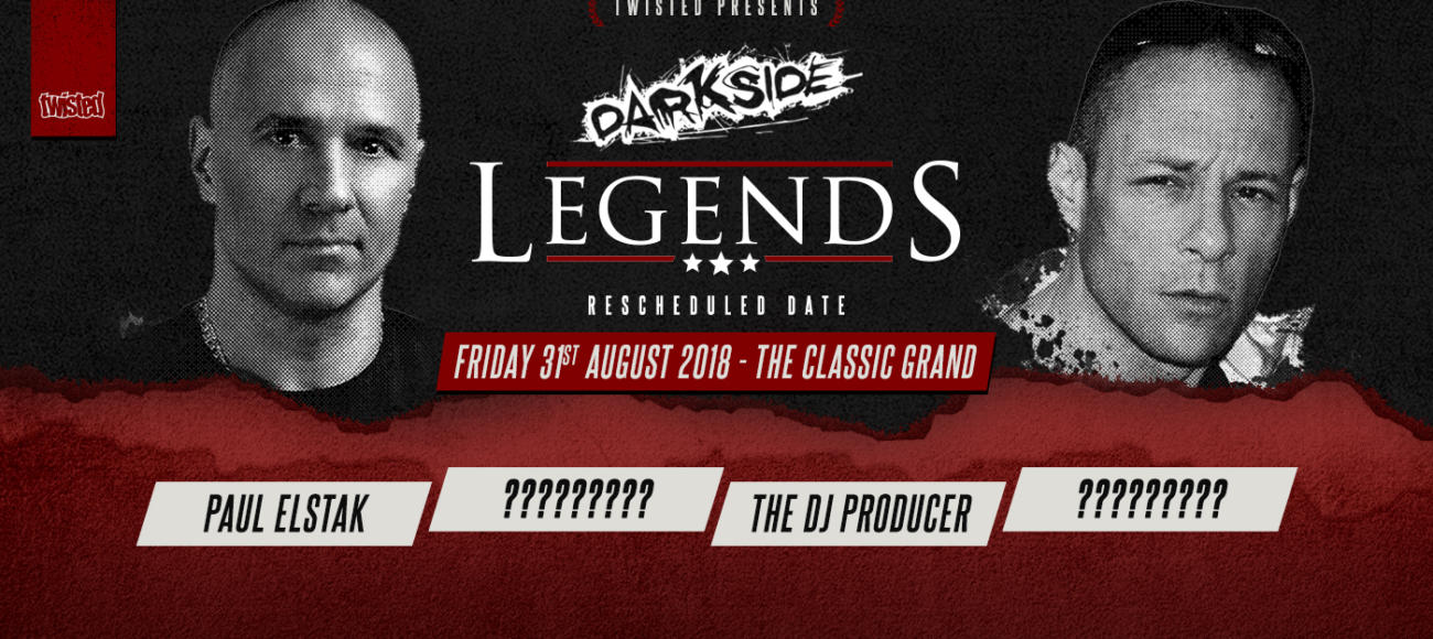 Darkside Legends New Date : 31.08.18