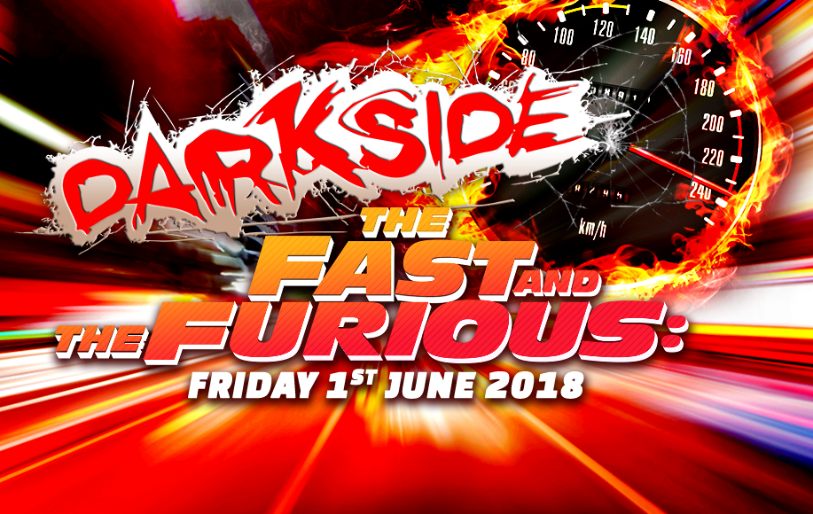 Darkside: The Fast & The Furious