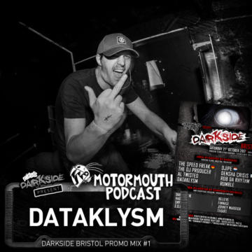 Mouthcast 052 – DATAKLYSM – Darkside Bristol Promo Mix #1
