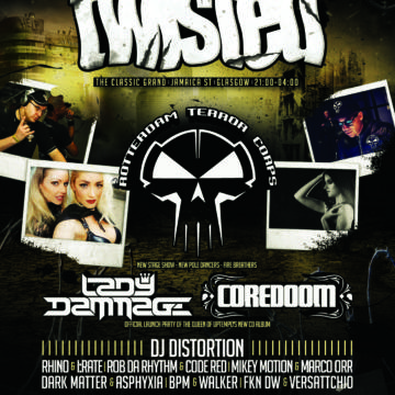 Twisted presents Rotterdam Terror Corps & Lady Dammage