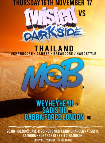 Twisted vs Darkside Thailand – UK Hardcore & Gabba