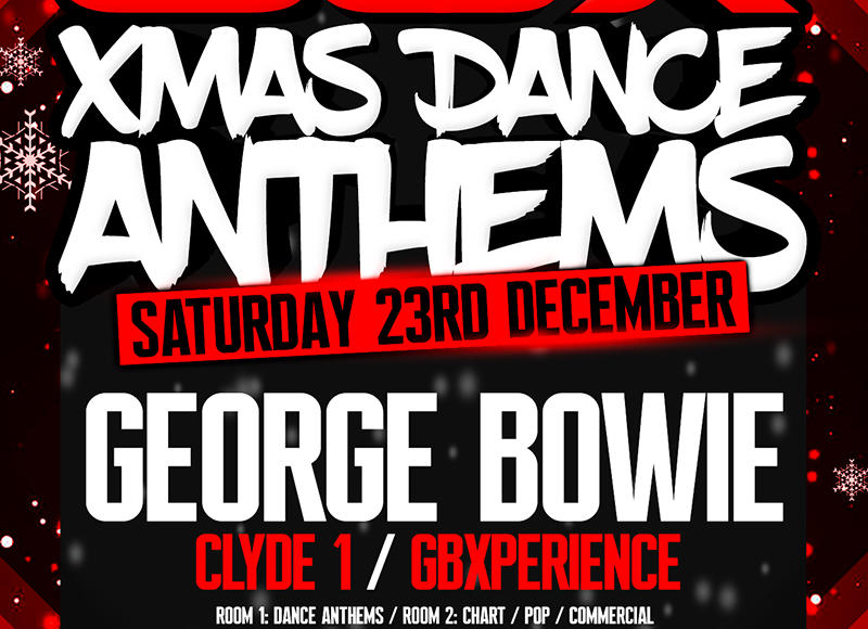 GBX Xmas Dance Anthems w/ George Bowie