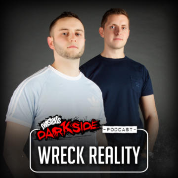 Twisted's Darkside Podcast 287 – WRECK REALITY – 2017 Year Mix