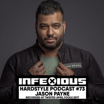 InfeXious Hardstyle Podcast 073 – Recorded at Twisted April Fools 2017