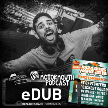 MOUTHCAST057 – eDUB – Ibiza Goes Hard – Promo Mix #2