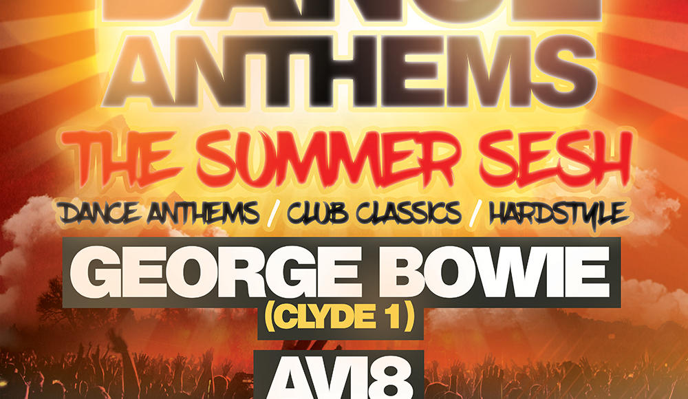 "GBX Dance Anthems ""Summer Sesh"" Largs with George Bowie and Avi8"
