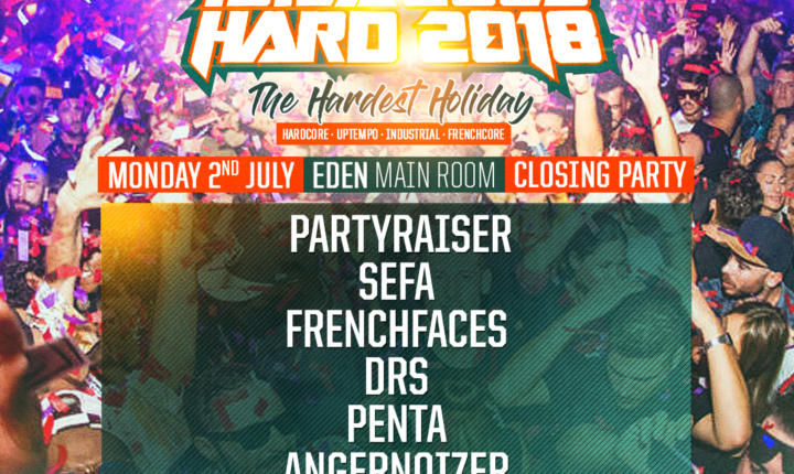IBIZA GOES HARD – MONDAY CLOSING PARTY'S LINE-UP