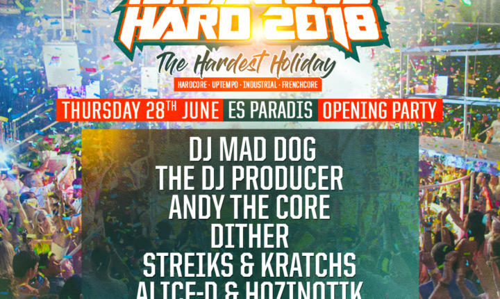 Ibiza Goes Hard – Thursday Opening Party's Line-up