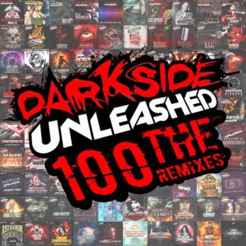 Darkside Unleashed 100 – The Remixes