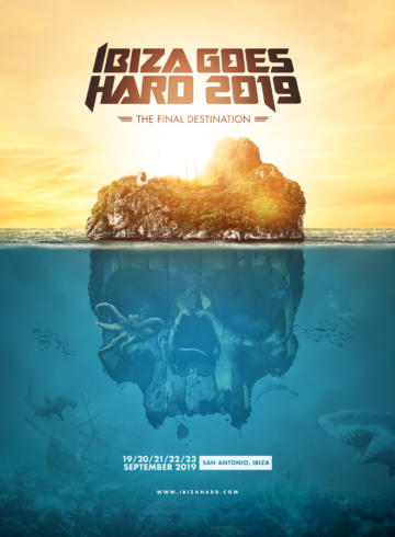 Ibiza Goes Hard 2019 – The Final Destination