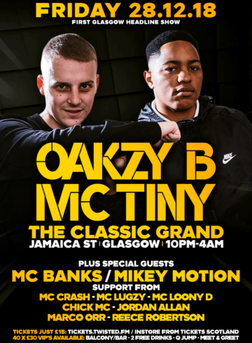 Oakzy B & MC Tiny – Glasgow Show