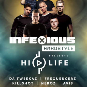 InfeXious presents HI Life