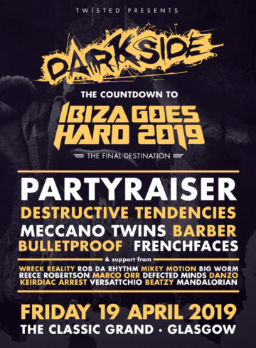 Darkside – Countdown to Ibiza Goes Hard – Scotland Edition