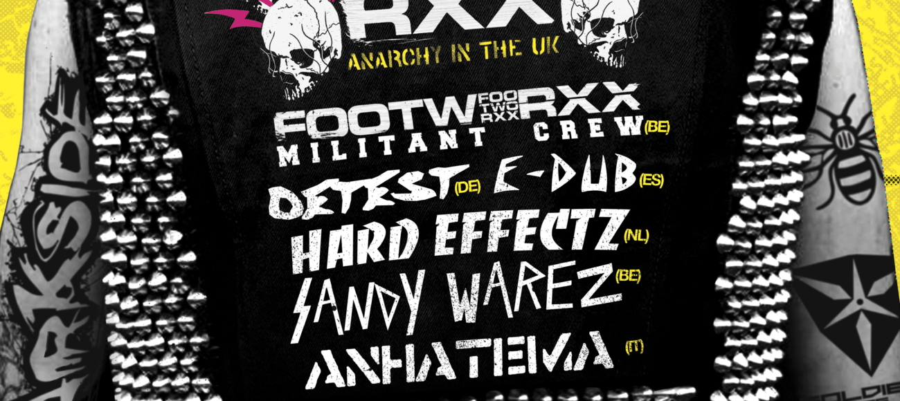 Soldiers Of Core & Darkside: Footworxx – Anarchy in the UK