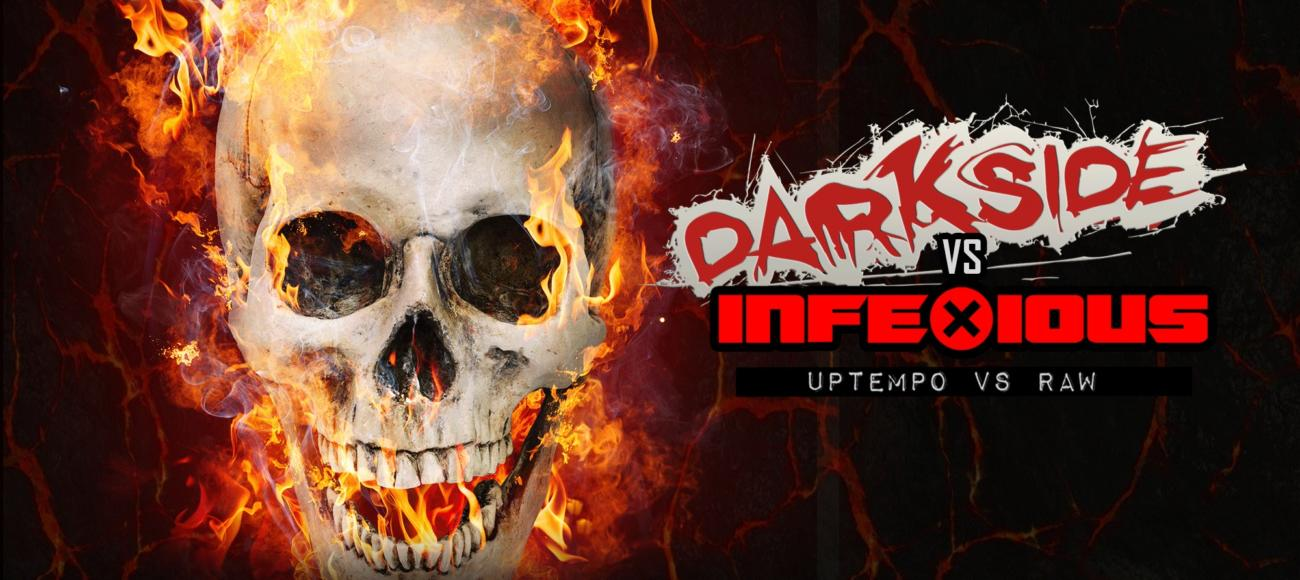 Darkside vs. InfeXious – Uptempo vs Raw