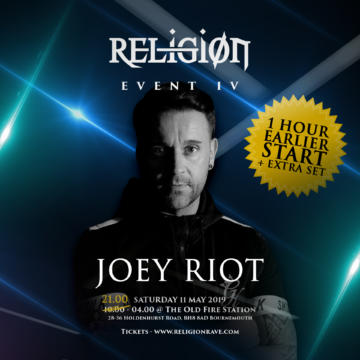 Religion Event IV – Opening at 21:00 with Joey Riot!