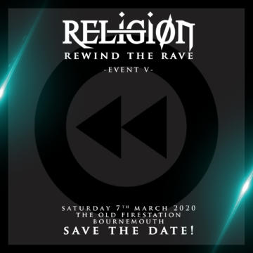 "Religion: Event V ""Rewind The Rave"""