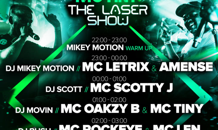 This Friday: OAKZY B & MC TINY – The Laser Show – SET TIMES