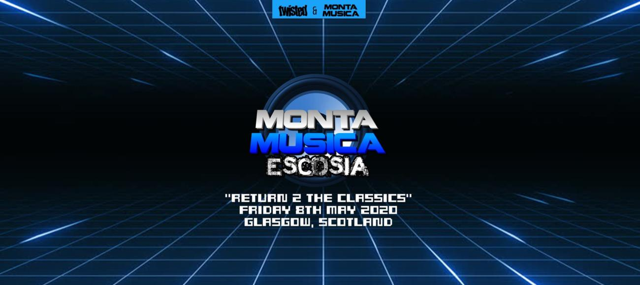Monta Musica Escocia : Return 2 The Classics – Rescheduled Date